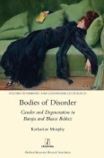 Bodies of Disorder