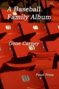 A Baseball Family Album