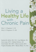 Living a Healthy Life with Chronic Pain [Audio]