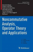 Noncommutative Analysis, Operator Theory and Applications