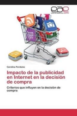 Impacto de La Publicidad En Internet En La Decision de Compra