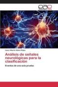 Analisis de Senales Neurologicas Para La Clasificacion [Spanish]