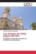 Los Obispos de Cadiz  [Spanish]