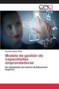 Modelo de Gestion de Capacidades Emprendedoras [Spanish]