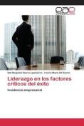 Liderazgo En Los Factores Criticos del Exito [Spanish]