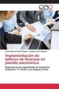 Implementacion de Talleres de Finanzas En Planilla Electronica [Spanish]