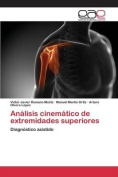 Analisis Cinematico de Extremidades Superiores [Spanish]