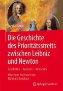 Die Geschichte Des Prioritatsstreits Zwischen Leibniz and Newton [GER]