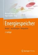 Energiespeicher - Bedarf, Technologien, Integration [GER]