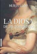 La Diosa de Mi Tormento [Spanish]