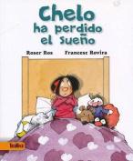 Chelo Ha Perdido El Sueno [Spanish]