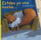 Estaba Yo Una Noche [Board Book] [Spanish]