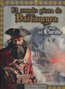 El Mundo Pirata de Barbanegra [Spanish]