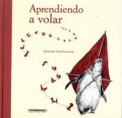 Aprendiendo a Volar [Spanish]