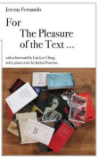 For the Pleasure of the Text ...