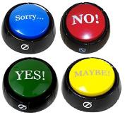 Set of 4 Talking Buttons - No, Yes, Sorry & Maybe - Novelty Desk Zany Toys