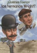 Quienes Fueron Los Hermanos Wright?