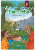The Tug of War