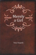 Merely a Girl