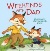 Weekends with Dad (Nonfiction Picture Books