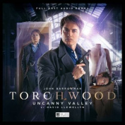 Torchwood - 1.5 Uncanny Valley [Audio]