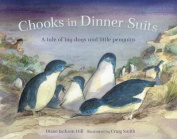 Chooks in Dinner Suits