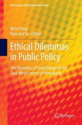 Ethical Dilemmas in Public Policy