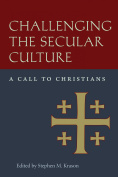 Challenging the Secular Culture
