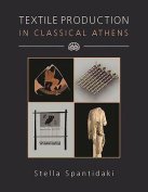 Textile Production in Classical Athens