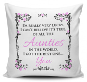 Of All The Aunties In The World I Got The Best One... You Cushion Cover