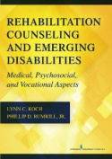 Rehabilitation Counseling and Emerging Disabilities