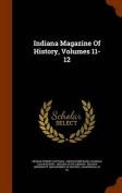 Indiana Magazine of History, Volumes 11-12
