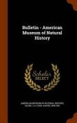 Bulletin - American Museum of Natural History