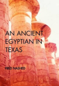 An Ancient Egyptian in Texas