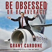 Be Obsessed or Be Average [Audio]