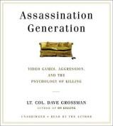 Assassination Generation [Audio]