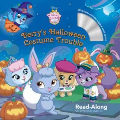 Whisker Haven Tales with the Palace Pets: Berry's Halloween Costume Trouble: Read-Along Storybook and CD (Read-Along Storybook and CD)