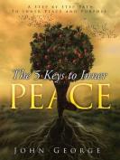 The 5 Keys to Inner Peace