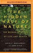 The Hidden Half of Nature [Audio]