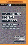 Disrupting Digital Business [Audio]