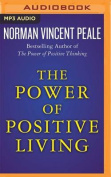 The Power of Positive Living [Audio]