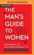The Man's Guide to Women [Audio]