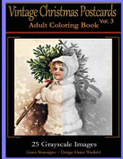 Vintage Christmas Postcards Vol 3 Adult Coloring Book