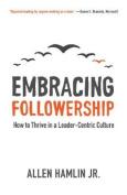 Embracing Followership