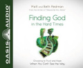 Finding God in the Hard Times [Audio]