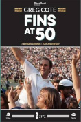 Fins at 50: The Miami Dolphins
