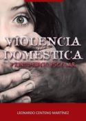 Violencia Domestica y Rendimiento Escolar [Spanish]