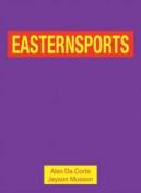 Alex Da Corte and Jayson Musson - Easternsports