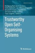 Trustworthy Open Self-Organising Systems