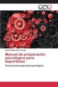 Manual de Preparacion Psicologica Para Deportistas [Spanish]